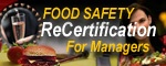 Food Safety for Managers ReCertification Course Online, Approved for Wisconsin Recertification of food safety managers